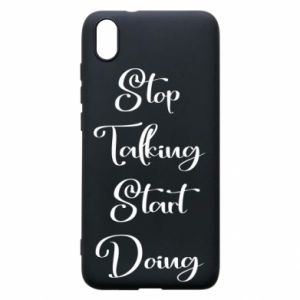 Etui na Xiaomi Redmi 7A Stop talking start doing