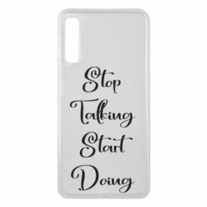 Etui na Samsung A7 2018 Stop talking start doing