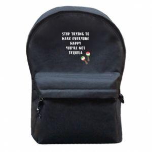 Plecak z przednią kieszenią Stop trying to make everyone happy you're not tequila