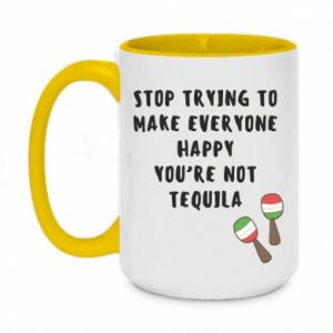 Kubek dwukolorowy 450ml Stop trying to make everyone happy you're not tequila