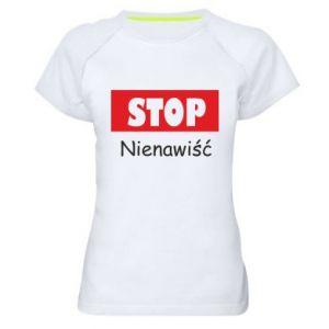 Damska koszulka sportowa Stop. Nienawiść