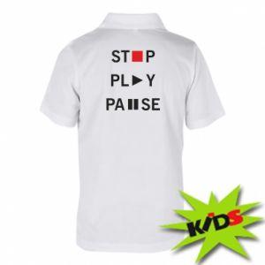 Dziecięca koszulka polo Stop. Play. Pause.