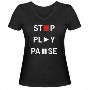 Damska koszulka V-neck Stop. Play. Pause.