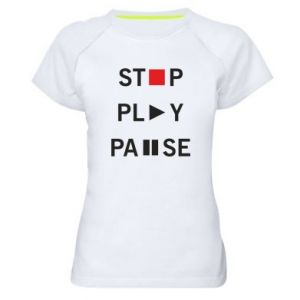 Damska koszulka sportowa Stop. Play. Pause.