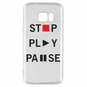 Etui na Samsung S7 Stop. Play. Pause.