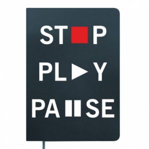 Notes Stop. Play. Pause.