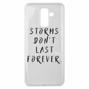 Etui na Samsung J8 2018 Storms don't last forever