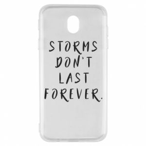 Etui na Samsung J7 2017 Storms don't last forever