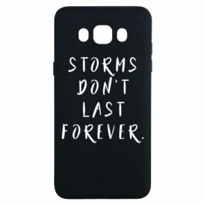 Etui na Samsung J7 2016 Storms don't last forever