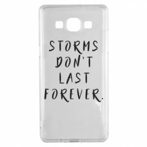 Etui na Samsung A5 2015 Storms don't last forever