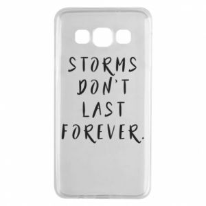 Etui na Samsung A3 2015 Storms don't last forever