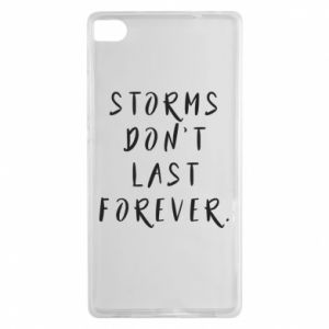 Etui na Huawei P8 Storms don't last forever