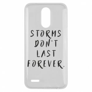 Etui na Lg K10 2017 Storms don't last forever