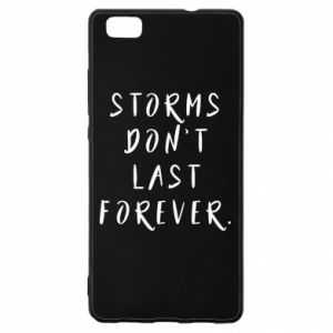 Etui na Huawei P 8 Lite Storms don't last forever