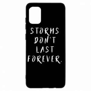 Etui na Samsung A31 Storms don't last forever