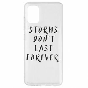 Etui na Samsung A51 Storms don't last forever