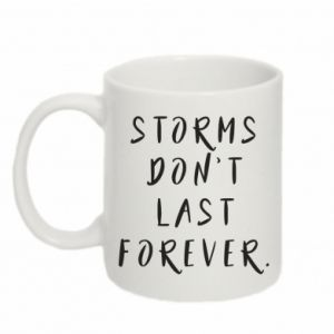 Kubek 330ml Storms don't last forever