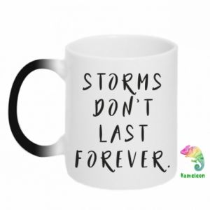 Kubek-magiczny Storms don't last forever