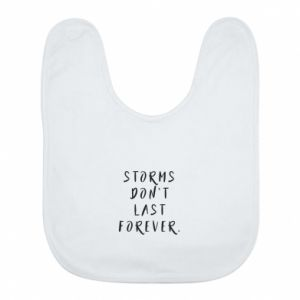 Bib Storms don't last forever
