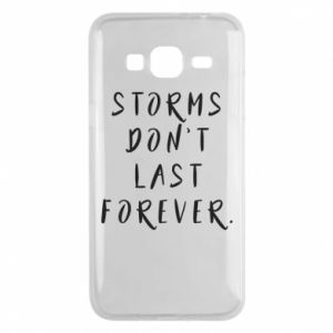 Phone case for Samsung J3 2016 Storms don't last forever