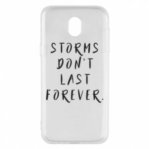 Phone case for Samsung J5 2017 Storms don't last forever