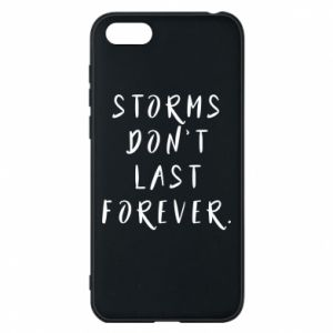 Phone case for Huawei Y5 2018 Storms don't last forever