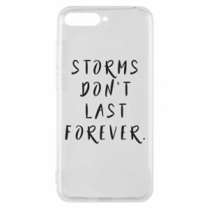 Phone case for Huawei Y6 2018 Storms don't last forever