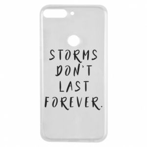 Phone case for Huawei Y7 Prime 2018 Storms don't last forever