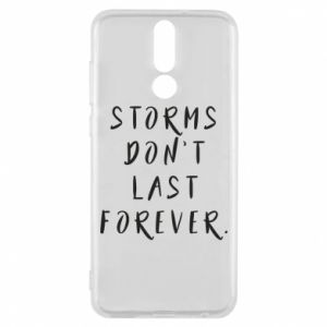 Phone case for Huawei Mate 10 Lite Storms don't last forever