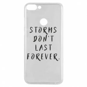 Phone case for Huawei P Smart Storms don't last forever