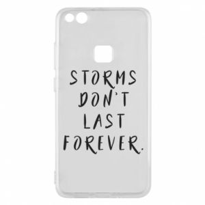 Phone case for Huawei P10 Lite Storms don't last forever