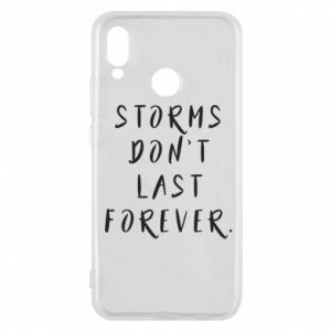 Phone case for Huawei P20 Lite Storms don't last forever