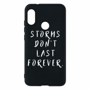 Phone case for Mi A2 Lite Storms don't last forever