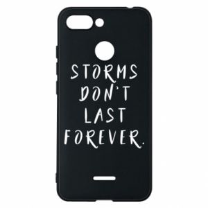 Phone case for Xiaomi Redmi 6 Storms don't last forever