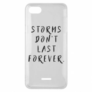 Phone case for Xiaomi Redmi 6A Storms don't last forever
