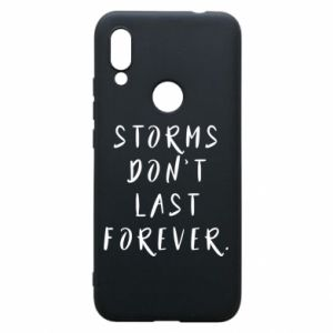 Phone case for Xiaomi Redmi 7 Storms don't last forever