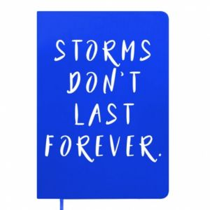 Notepad Storms don't last forever