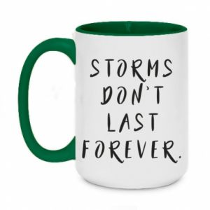 Two-toned mug 450ml Storms don't last forever