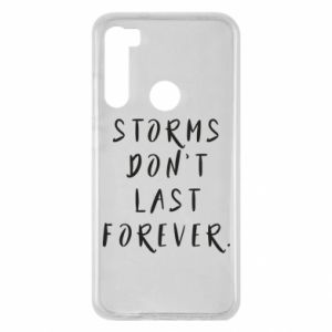 Etui na Xiaomi Redmi Note 8 Storms don't last forever