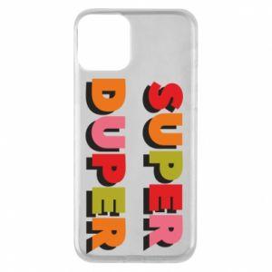 iPhone 11 Case Super duper