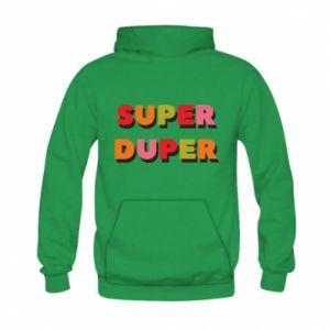 Kid's hoodie Super duper