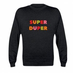 Kid's sweatshirt Super duper