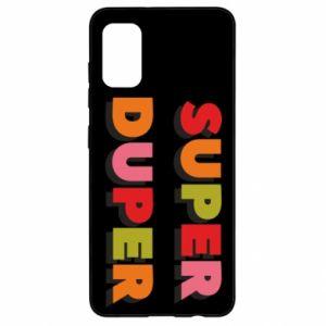 Samsung A41 Case Super duper