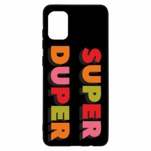 Samsung A31 Case Super duper
