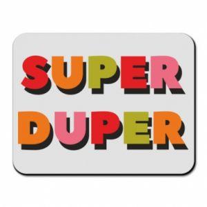 Mouse pad Super duper