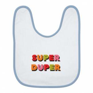 Bib Super duper