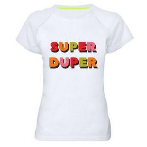 Women's sports t-shirt Super duper