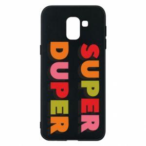 Samsung J6 Case Super duper