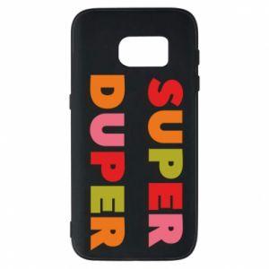 Samsung S7 Case Super duper