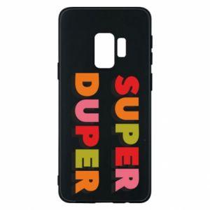 Samsung S9 Case Super duper